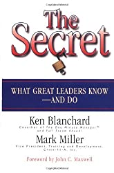 The Secret - Discover What Great Leaders Know-and Do