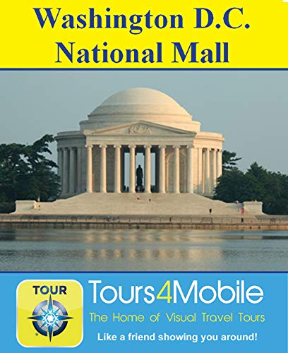 Washington D.C. National Mall Tour: A Self-guided Pictorial Walking Tour (Tours4Mobile Book 88) (English Edition)