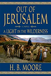 Out of Jerusalem, Vol. 2: A Light in the Wilderness