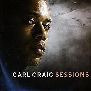 """Afficher """"Carl Craig sessions"""""""
