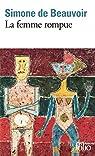 La femme rompue / L'âge de discrétion / Monologue par Beauvoir