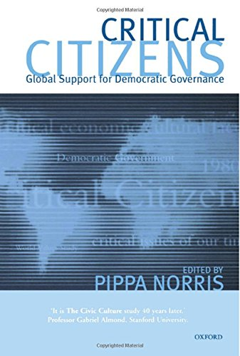 Critical Citizens: Global Support for Democratic Government