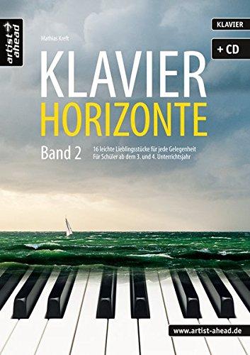 Band 2: 16 leichte Klavierstücke für jede Gelegenheit - für Schüler ab dem 3. und 4. Unterrichtsjahr (inkl. Audio-CD). Spielbuch für Piano. Gefühlvolle Klaviernoten. ()