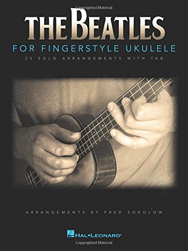 The beatles for fingerstyle ukulele ukulele