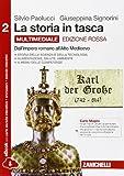 La storia in tasca. Ediz. rossa. Per le Scuole superiori. Con e-book. Con espansione online: 2