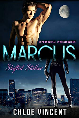 Marcus: Shifted Stalker (Supernatural Investigations) (English Edition)