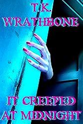 It Creeped At Midnight (English Edition)