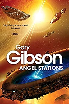 Angel Stations by [Gibson, Gary]