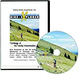 BIKE-EXPLORER Top of the Rocky Mountains, CD-ROM: Eine Reise zu den 20 schönsten Biketouren in Colorado und Utah (Denver - Breckenridge - Glenwood ... Butte - Aspen - Salida - South Park - Denver)