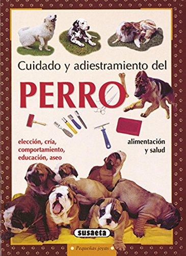 Perro-Cuidados Y Mantenimiento(Susaeta) (Pequeñas Joyas)