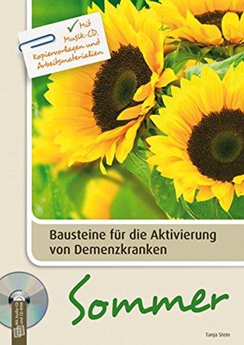 Bausteine für die Aktivierung von Demenzkranken: Sommer: Mit Musik-CD, Kopiervorlagen und Arbeitsmaterialien