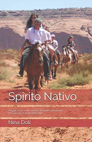 Spirito Nativo: viaggio