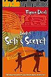 Seti's Secret - Book 6 of Meredith Pink's Adventures in Egypt: Book 6 of Meredith Pink's Adventures in Egypt
