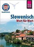 Slowenisch - Wort für Wort: Kauderwelsch-Sprachführer von Reise Know-How
