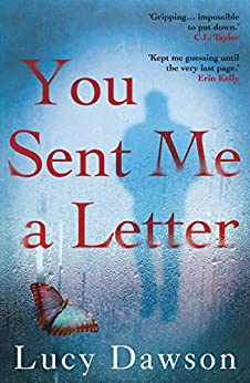 You Sent Me a Letter: A fast paced, gripping psychological thriller (English Edition)