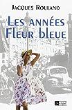 Les années fleur bleue