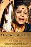 #1: M. S. Subbulakshmi: The Definitive Biography