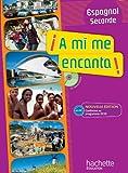 A mi me encanta 2de - Espagnol - Livre de l'élève avec CD...