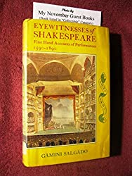 Eyewitnesses of Shakespeare: First Hand Accounts of Performances 1590-1890