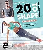 20 to Shape – Woman Fit ohne Geräte: 20 Bodyweight-Übungen, 20 Wiederholungen, 36 Wochen Trainingspläne: Ganzkörpertraining inklusive Anleitungsvideos
