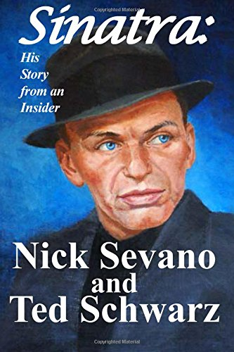 Sinatra: His Story from an Insider