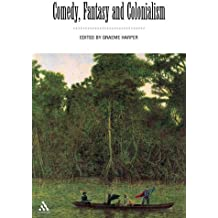 Comedy, Fantasy and Colonialism (2001-07-15)