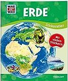 WAS IST WAS Sticker-Atlas Erde: Über 100 Sticker, Infos zu Kontinenten, Tieren und Sehenswürdigkeiten und -