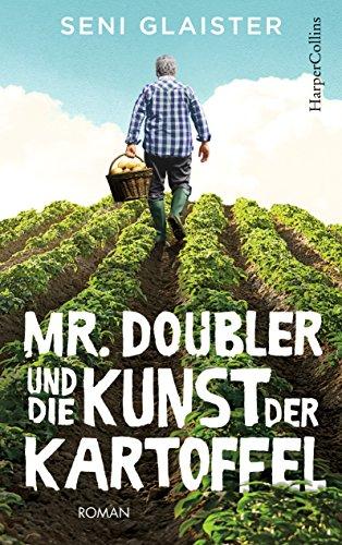 Buchseite und Rezensionen zu 'Mr. Doubler und die Kunst der Kartoffel' von Seni Glaister