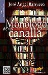 Monólogo de un canalla par José Ángel Barrueco Franco