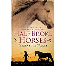 Half Broke Horses by Jeannette Walls (2010-08-05)