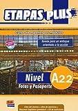 Etapas plus Nivel A2.2 Fotos y Pasaporte : Libro del alumno (1CD audio)