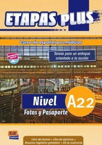 Etapas plus Nivel A2.2 Fotos y Pasaporte : Libro del alumno (1CD audio) par Sonia Eusebio Hermira