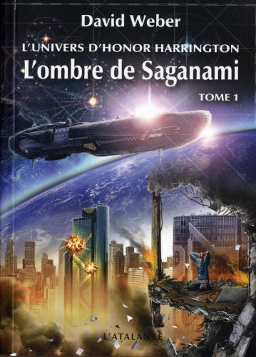 L'Univers d'Honor Harrington - L'Ombre de Saganami 1 par David Weber