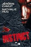 Instinct (THRILLER) (French Edition)