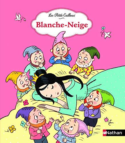 Blanche-Neige (Les Petits Cailloux)