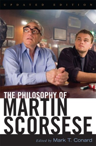 The Philosophy of Martin Scorsese (Philosophy of Popular Culture)
