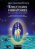 Structures vibratoires des plans de conscience