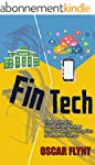 FinTech:  Understanding Financial Tec...