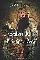 I cavalieri del Principe Nero: La saga dei Roccagelata
