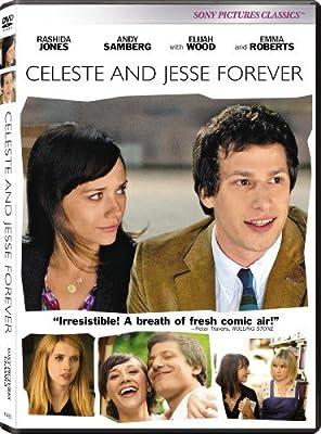 Celeste and Jesse Forever by Rashida Jones