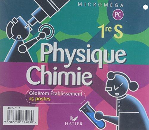 Micromega physique-chimie 1re s, cederom etablissement 15 postes, ed. 2001 (compatible 2005)