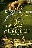 Der Dieb von Dresden - Ralf Günther