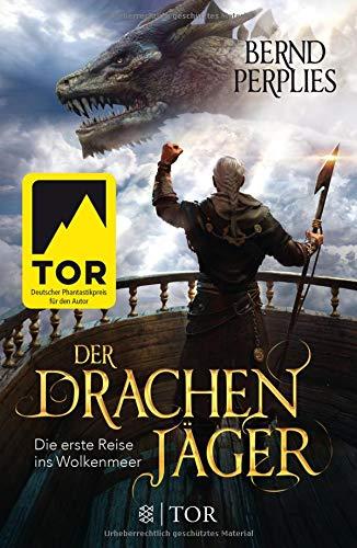 Der Drachenjäger - Die erste Reise ins Wolkenmeer: Roman (Die Reise ins Wolkenmeer)