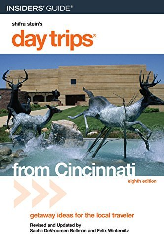 Day Trips® from Cincinnati, 8th: Getaway Ideas for the Local Traveler (Day Trips Series) (English Edition)
