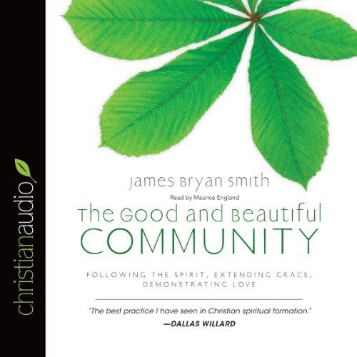 The Good and Beautiful Community  Audiolibri