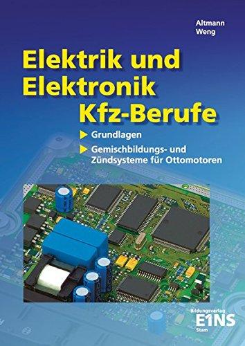 Elektrik und Elektronik für Kfz-Berufe: Grundlagen: Gemischbildungs- und Zündungssysteme für Ottomotoren: Schülerband