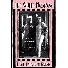 The White Negress