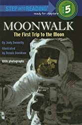 Moonwalk: The First Trip to the Moon (Step Into Reading: A Step 5 Book) by Judy Donnelly (1989-05-01)