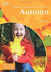 Creative Planning/Autumn (Creative Planning in/Early Yrs) (Practitioners' Guides)