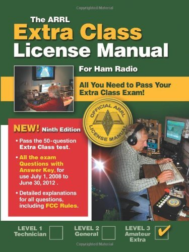 The ARRL Extra Class License Manual: For Ham Radio (Arrl Extra Class License Manual for the Radio Amateur) by Ward Silver (1-Jun-2012) Paperback